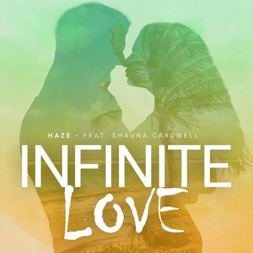 Infinite Love (feat. Shauna Cardwell) de Haze