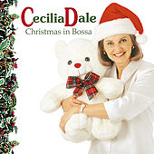 Christmas in Bossa by Cecilia Dale
