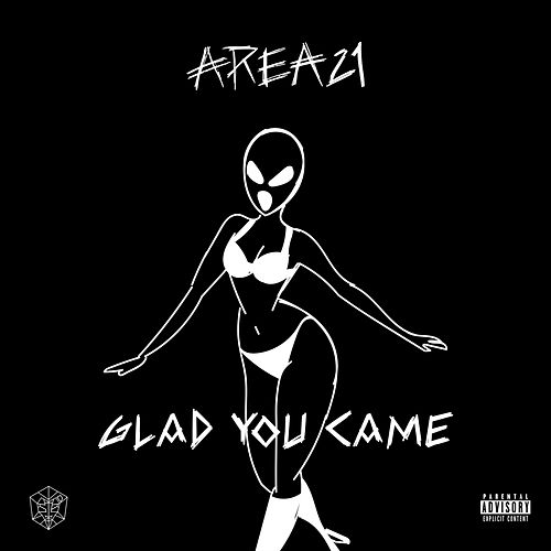 Glad You Came de Area21