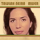 Mujer by Talulah Neira