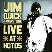 Live at Hotos by Jim Quick