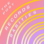 The Post Records Rarities by Various Artists