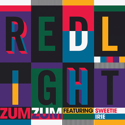Zum Zum (feat. Sweetie Irie) by Redlight