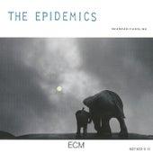 The Epidemics by Caroline
