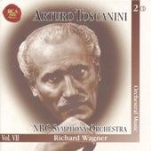 Arturo Toscanini- THe Immortal Vol. VII  by Richard Wagner
