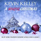A Soulful Christmas by Kevin Kelley
