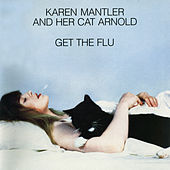Karen Mantler And Her Cat Arnold Get The Flu de Karen Mantler