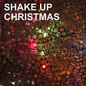 Shake up Christmas by Various Artists