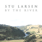 By the River (Radio Edit) von Stu Larsen