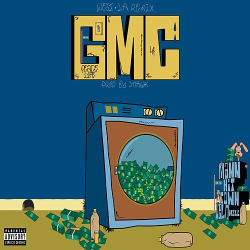 G.M.C. (West LA Remix) [feat. Hit Town & Yelo Hill] by Mann