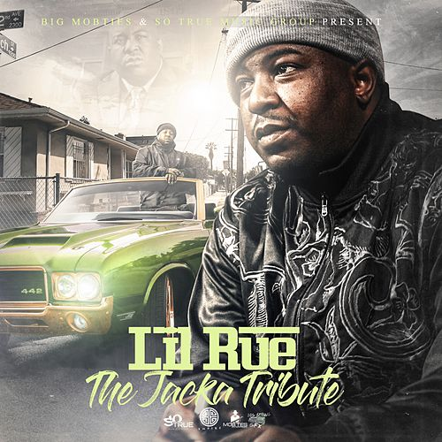 The Jacka Tribute (feat. Street Knowledge) by Lil Rue
