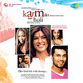 Karma Aur Holi (Original Motion Picture Soundtrack) by Various Artists
