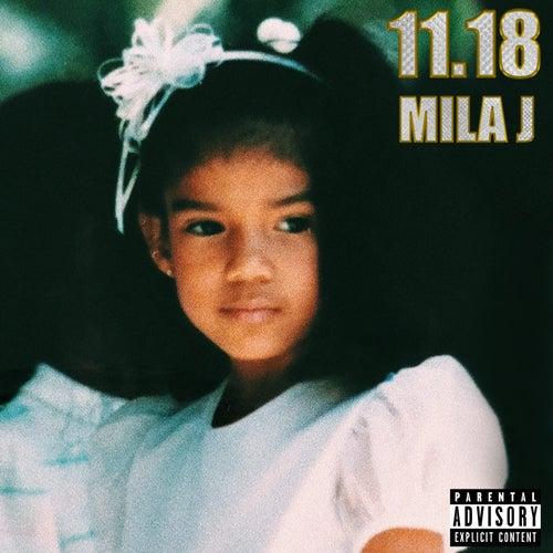 11.18 by Mila J