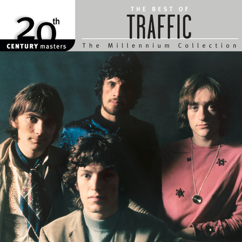 20th Century Masters -- The Best of Traffic by Traffic
