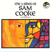 The Two Sides Of Sam Cooke by Sam Cooke