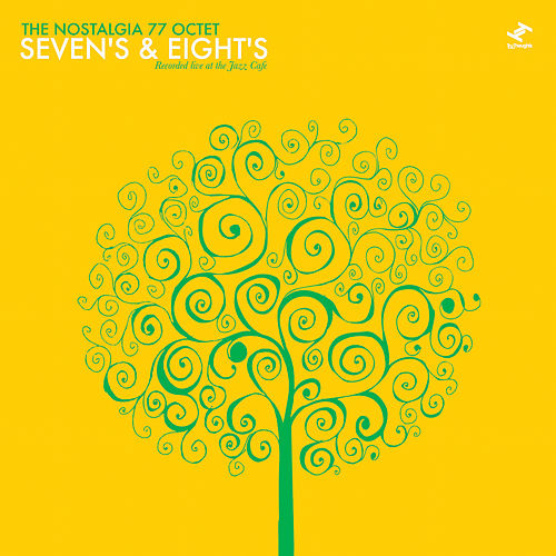 Sevens & Eights: Recorded Live At The Jazz Cafe by Nostalgia 77