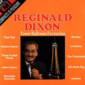 Tower Ballroom Favourites by Reginald Dixon