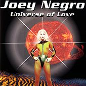 Universe Of Love di Joey Negro