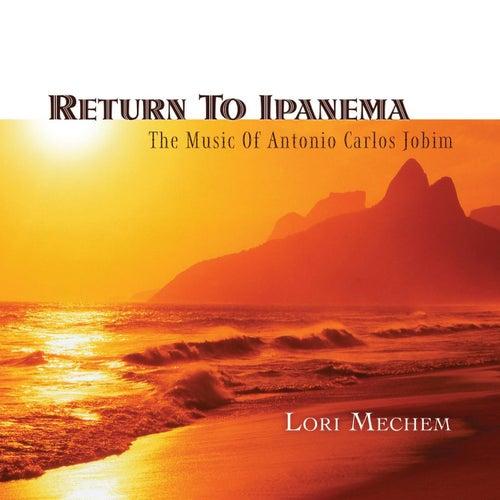 Return To Ipanema by Lori Mechem