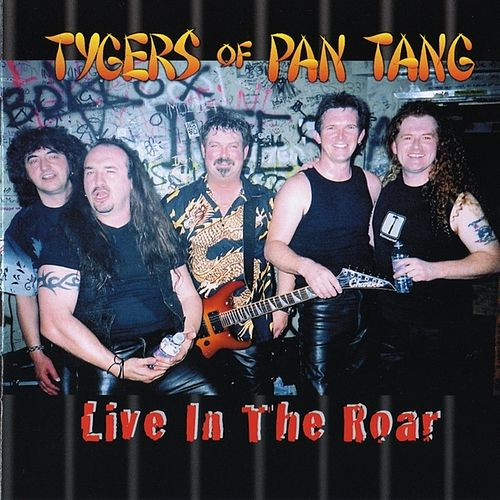 Live In The Roar by Tygers of Pan Tang