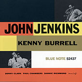 John Jenkins With Kenny Burrell by Kenny Burrell