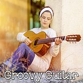 Groovy Guitar by Latin Guitar