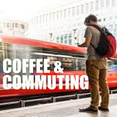 Coffee & Commuting von Various Artists