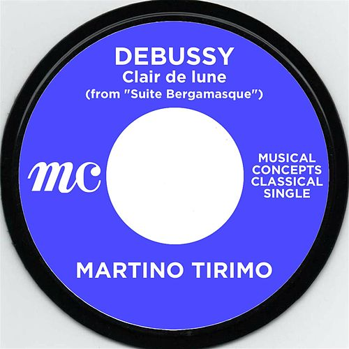 """Debussy: Claie de lune (from """"Suite Bergamasque) by Martino Tirimo"""