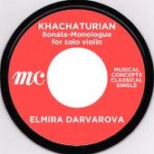 Khachaturian: Sonata-Monologue for solo violin by Elmira Darvarova