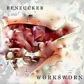 Worksworn di Ben Zucker