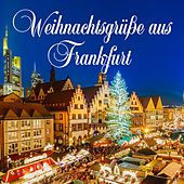 Weihnachtsgrüße aus Frankfurt von Various Artists