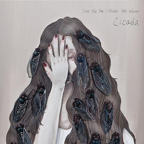 Over the Sea/Under the Water by Cicada