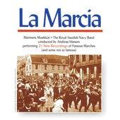 La marcia by Royal Swedish Navy Band