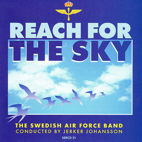 Reach for the Sky by Royal Swedish Airforce Band