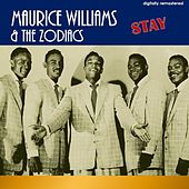 Stay (Digitally Remastered) by Maurice Williams