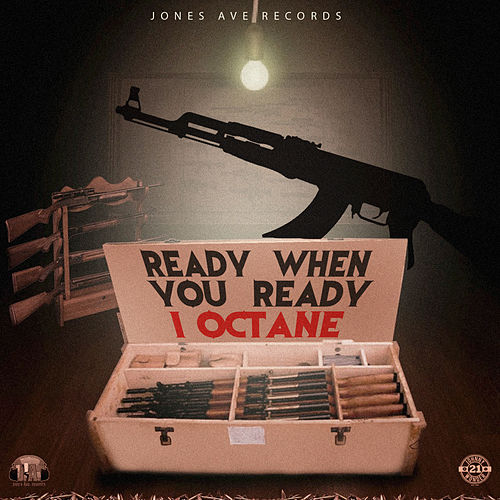 Ready When You Ready by I-Octane