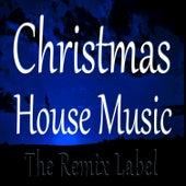 Christmas House Music de Various Artists