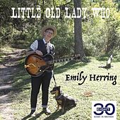 Little Old Lady Who by Emily Herring