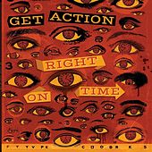 Right on Time by Get Action
