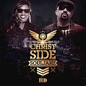 Christside Souljahz H.D. by Christside Souljahz H.D.