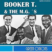 Green Onions (Digitally Remastered) by Booker T. & The MGs
