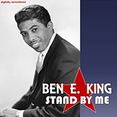 Stand by Me (Digitally Remastered) by Ben E. King