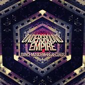 Underground Empire - EP by Various Artists