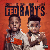 Fed Baby's von Moneybagg Yo & YoungBoy Never Broke Again