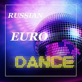 Russian Eurodance - EP by Various Artists
