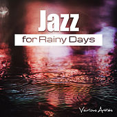 Jazz for Rainy Days de Various Artists