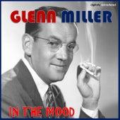 In the Mood (Digitally Remastered) von Glenn Miller