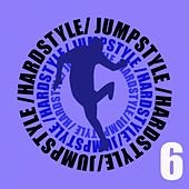 Jumpstyle Hardstyle Vol 6 by Various Artists