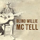 Blind Willie McTell by Blind Willie McTell