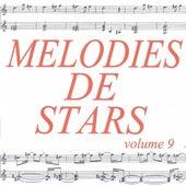 Mélodies de stars volume 9 by Various Artists